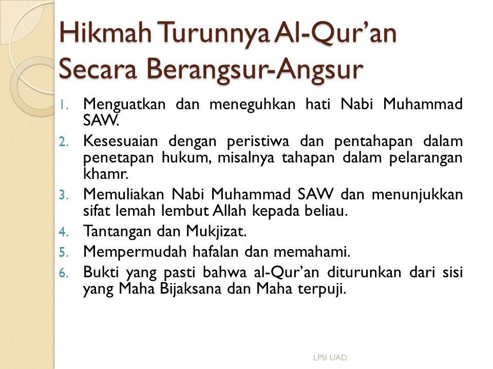 Hikmah Turunnya Al-Qur'an Secara Berangsur-Angsur