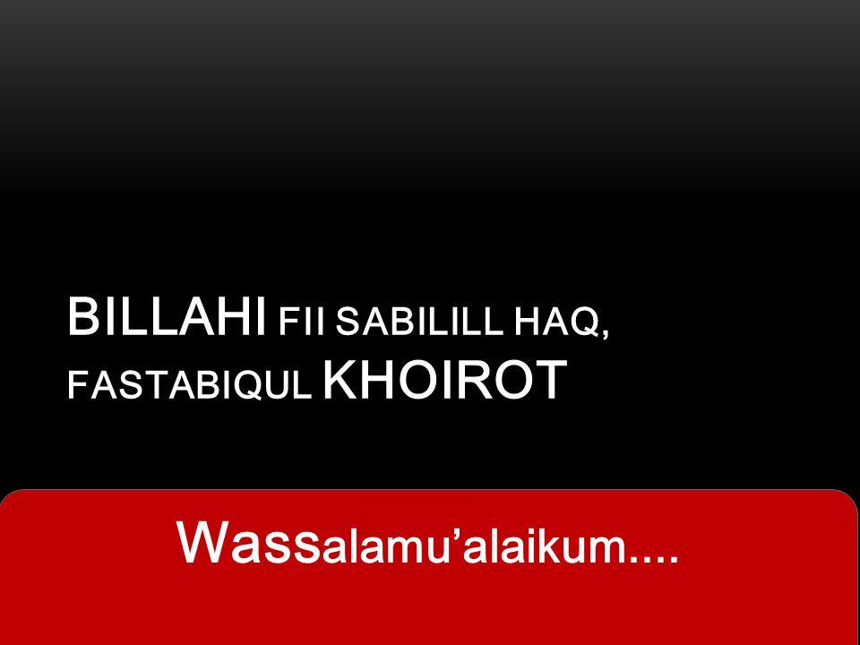 Billahi fii sabilill haq, Fastabiqul Khoirot