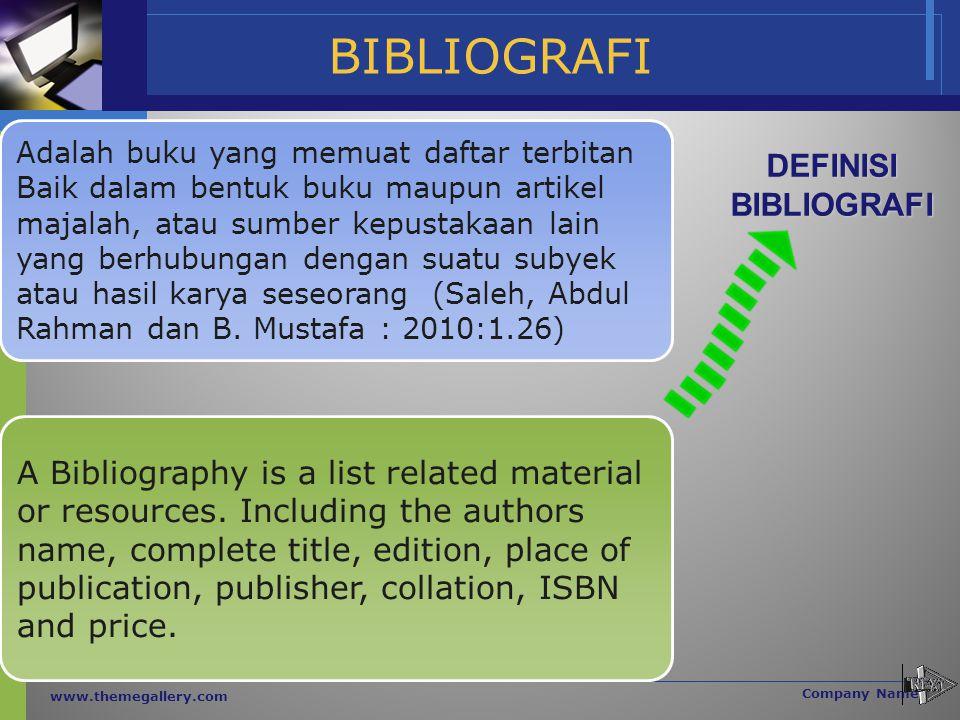 BIBLIOGRAFI DEFINISI BIBLIOGRAFI