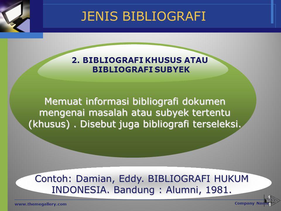 2. BIBLIOGRAFI KHUSUS ATAU