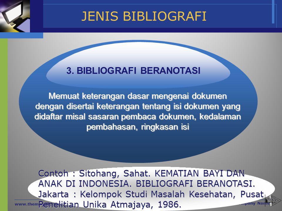 JENIS BIBLIOGRAFI 3. BIBLIOGRAFI BERANOTASI
