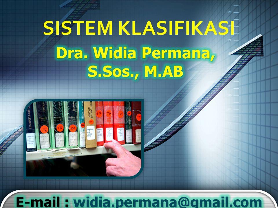 SISTEM KLASIFIKASI Dra. Widia Permana, S.Sos., M.AB