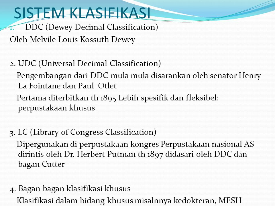 SISTEM KLASIFIKASI DDC (Dewey Decimal Classification)
