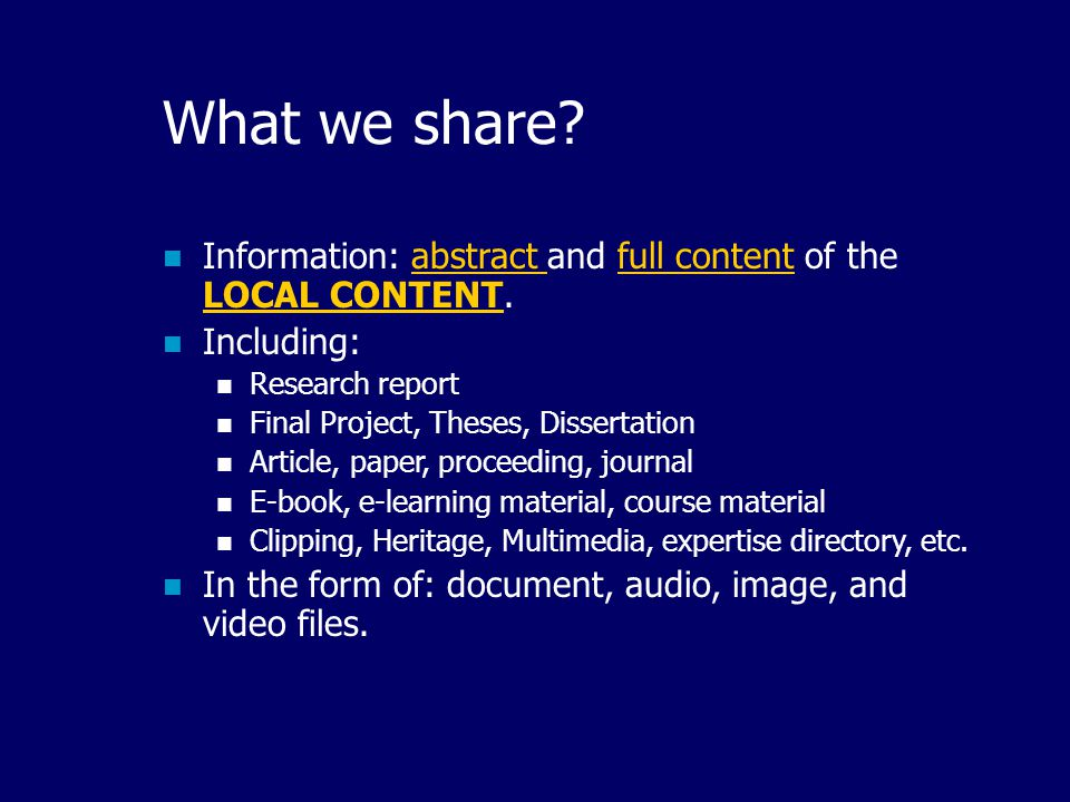 What we share Information: abstract and full content of the LOCAL CONTENT. Including: Research report.