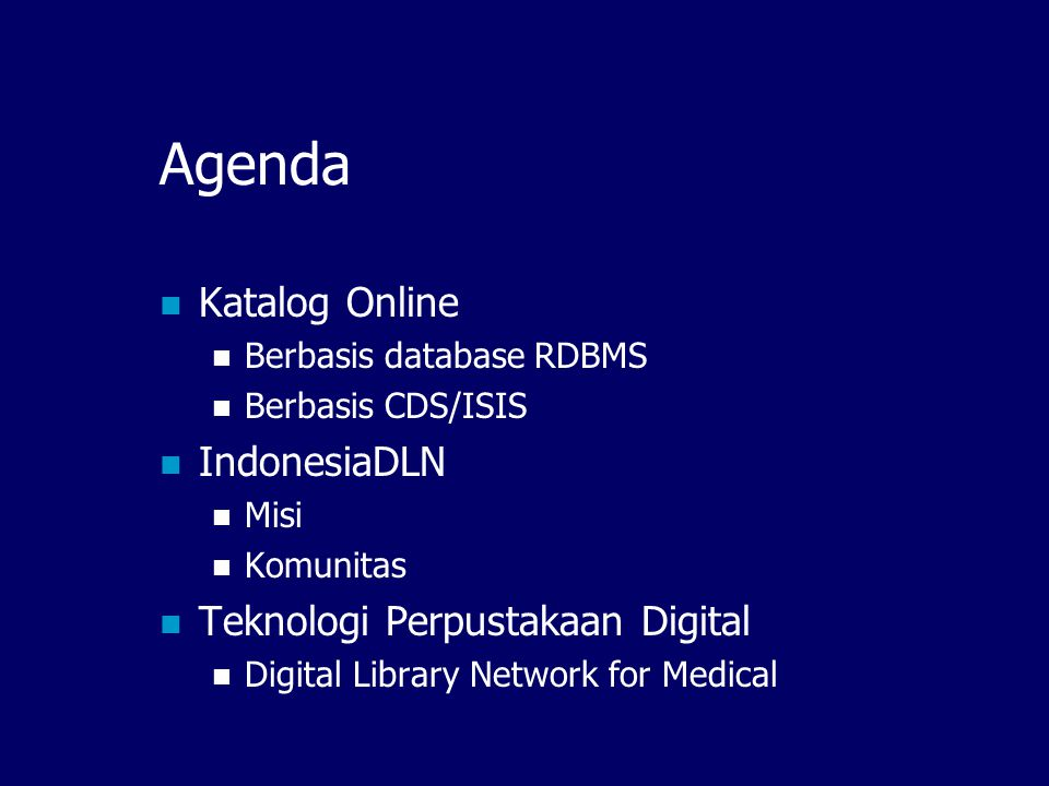 Agenda Katalog Online IndonesiaDLN Teknologi Perpustakaan Digital