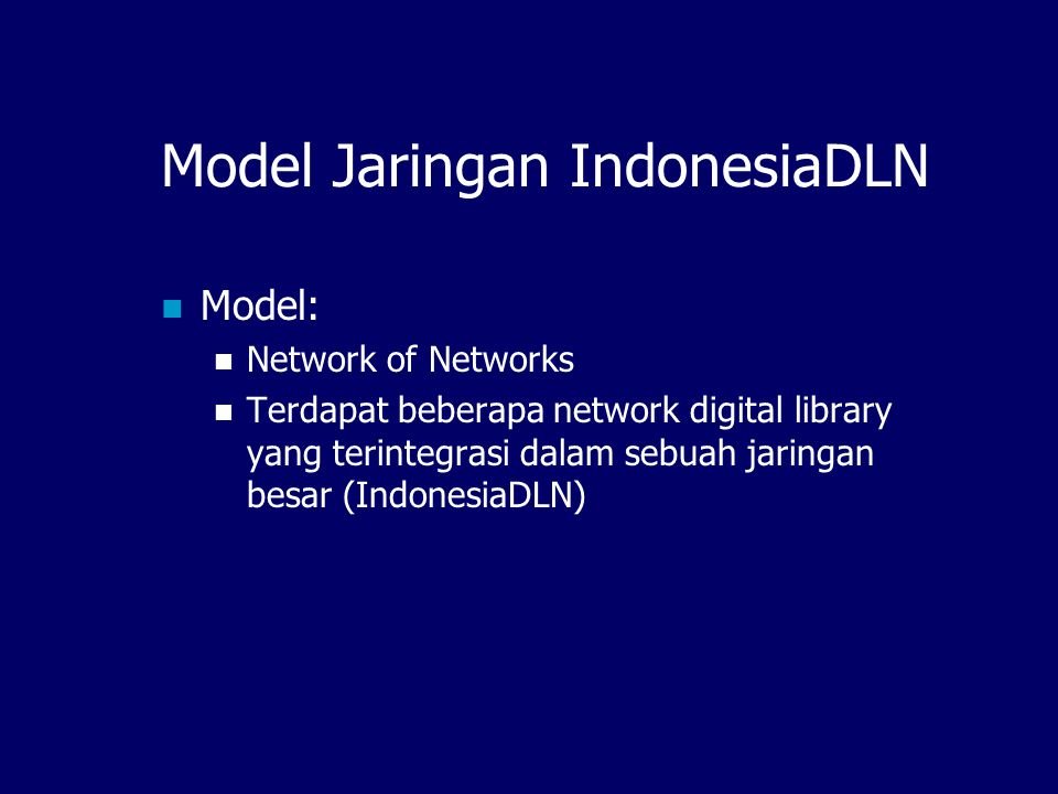 Model Jaringan IndonesiaDLN