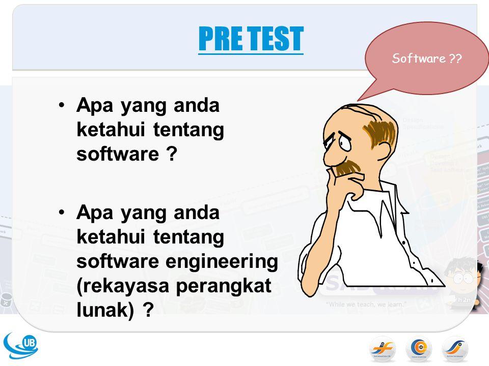 PRE TEST Apa yang anda ketahui tentang software