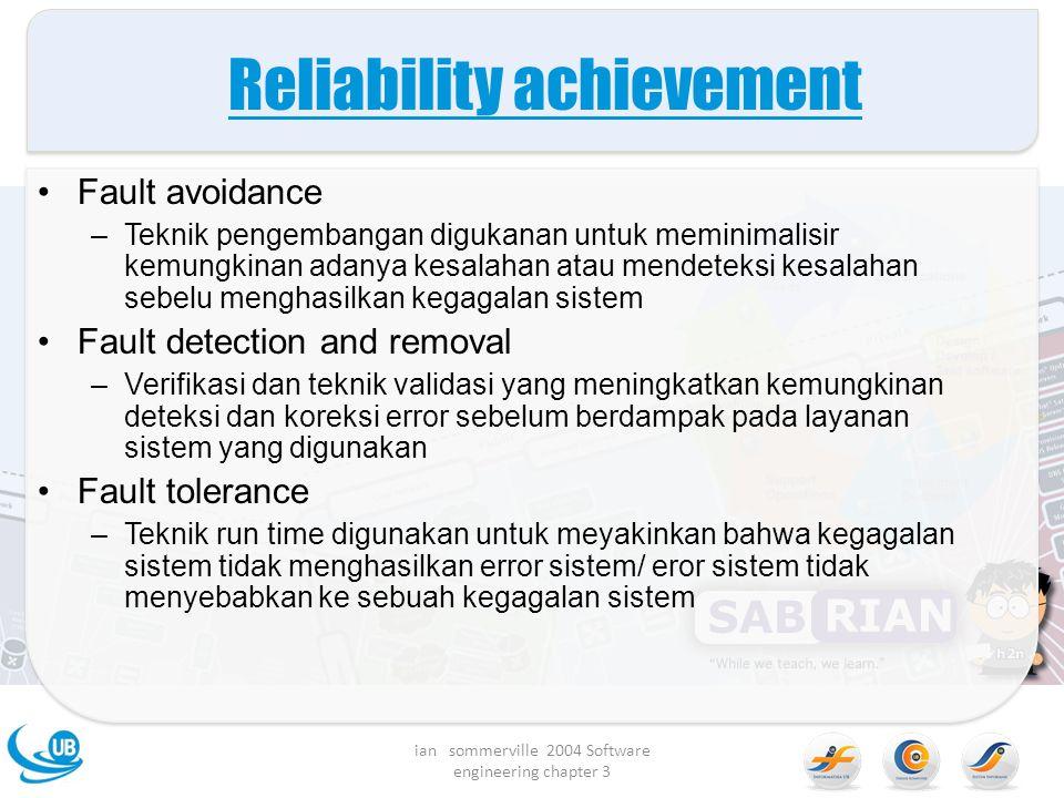 Reliability achievement