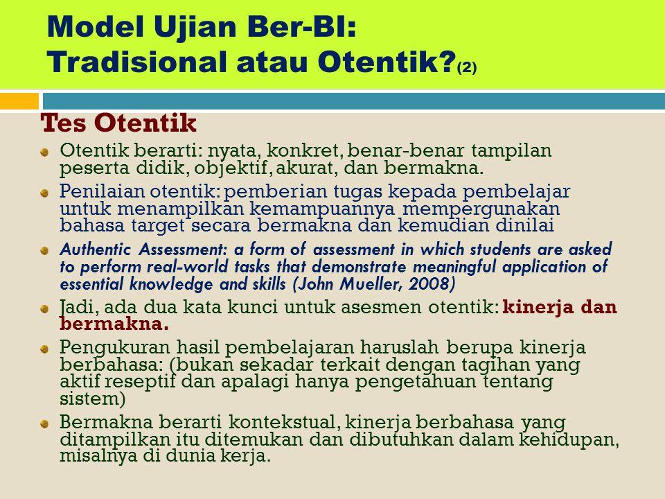 Model Ujian Ber-BI: Tradisional atau Otentik (2)