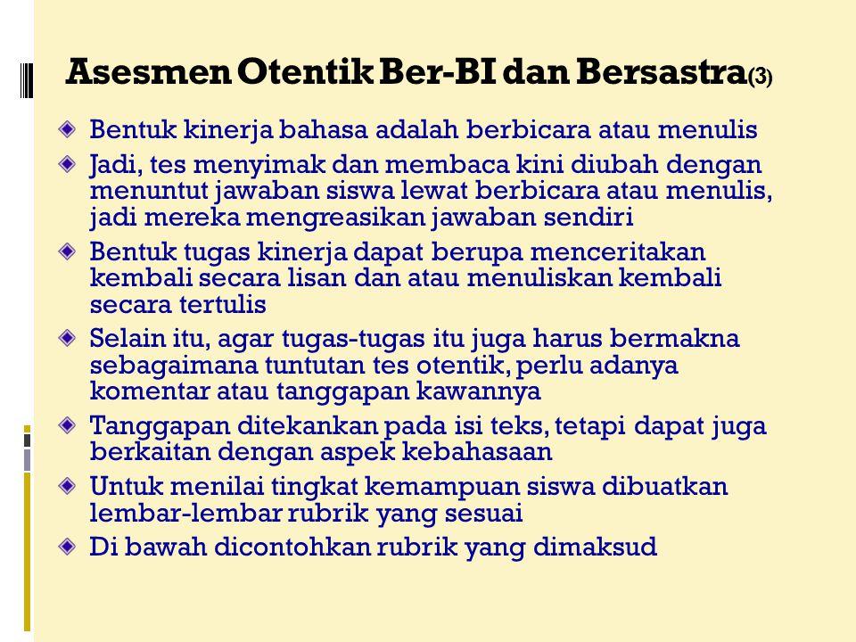 Asesmen Otentik Ber-BI dan Bersastra(3)