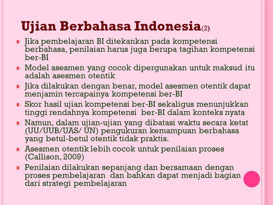 Ujian Berbahasa Indonesia(2)