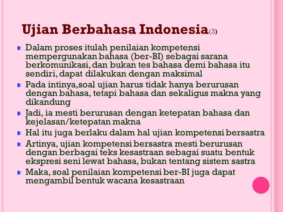 Ujian Berbahasa Indonesia(3)