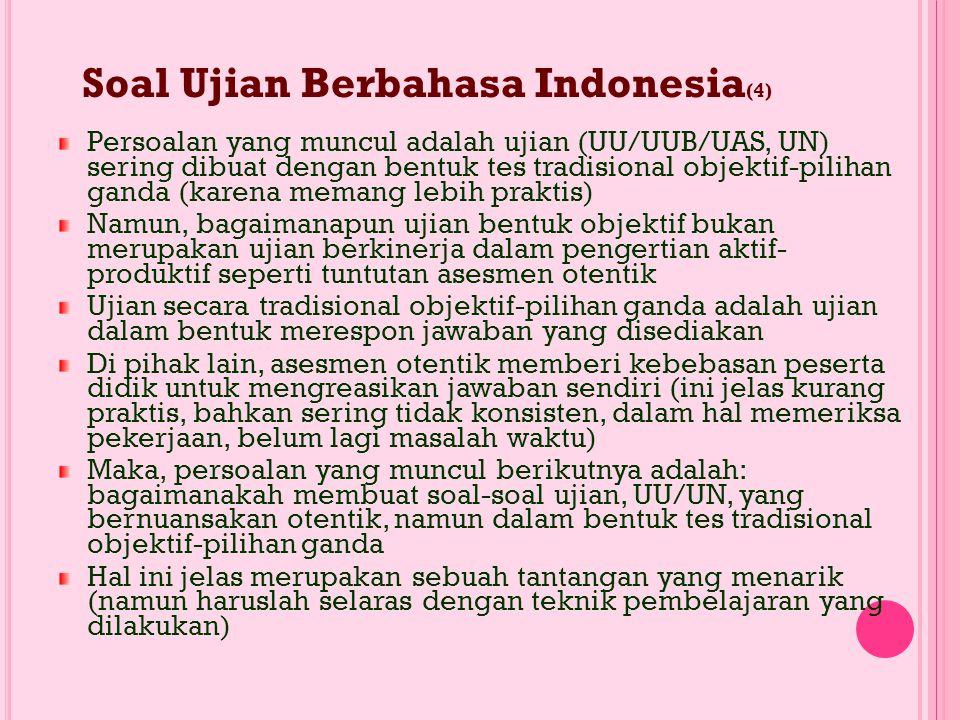 Soal Ujian Berbahasa Indonesia(4)