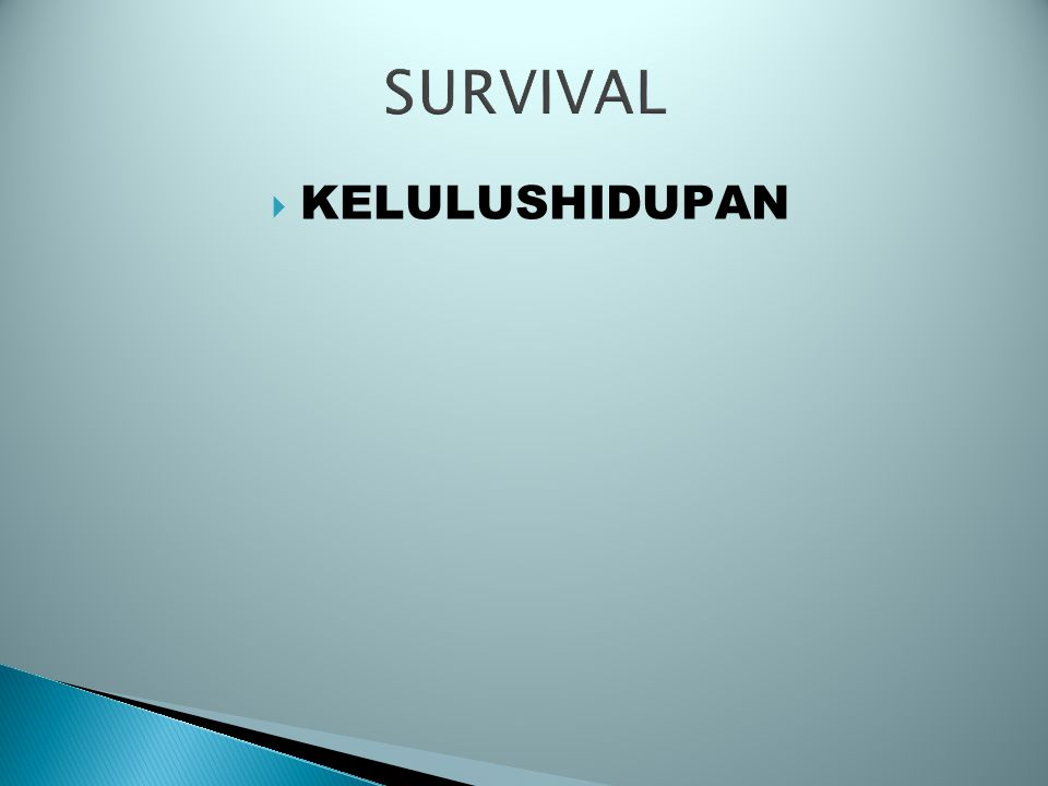 SURVIVAL KELULUSHIDUPAN