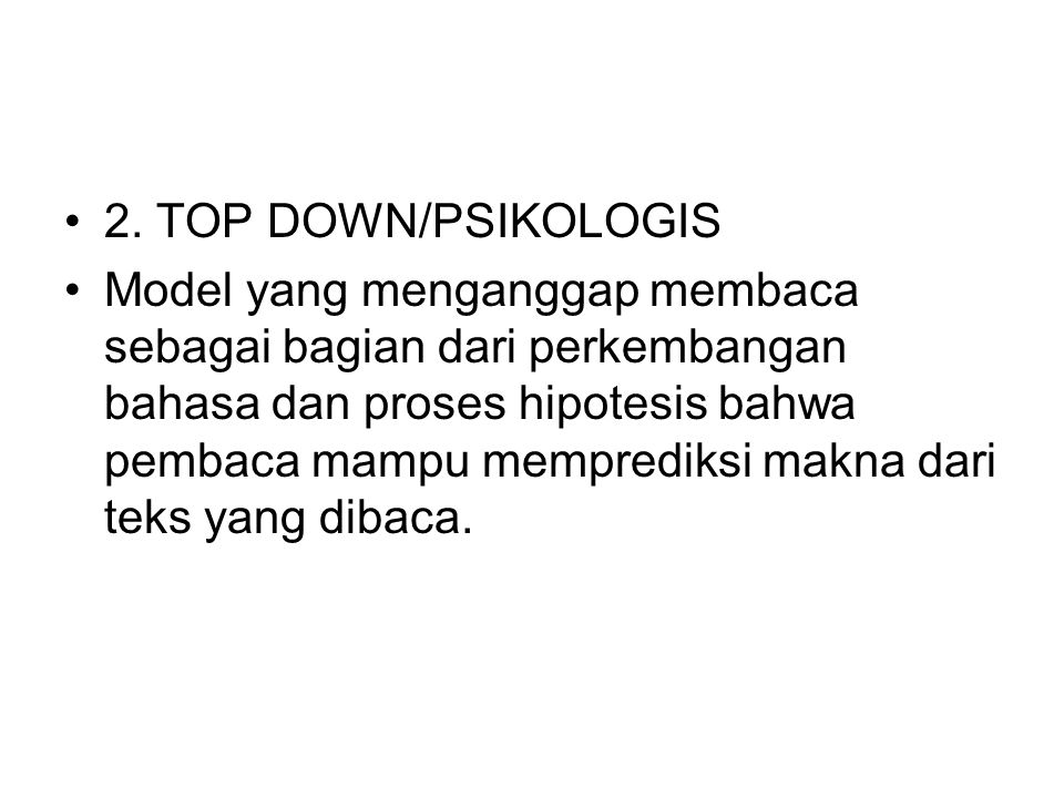 2. TOP DOWN/PSIKOLOGIS