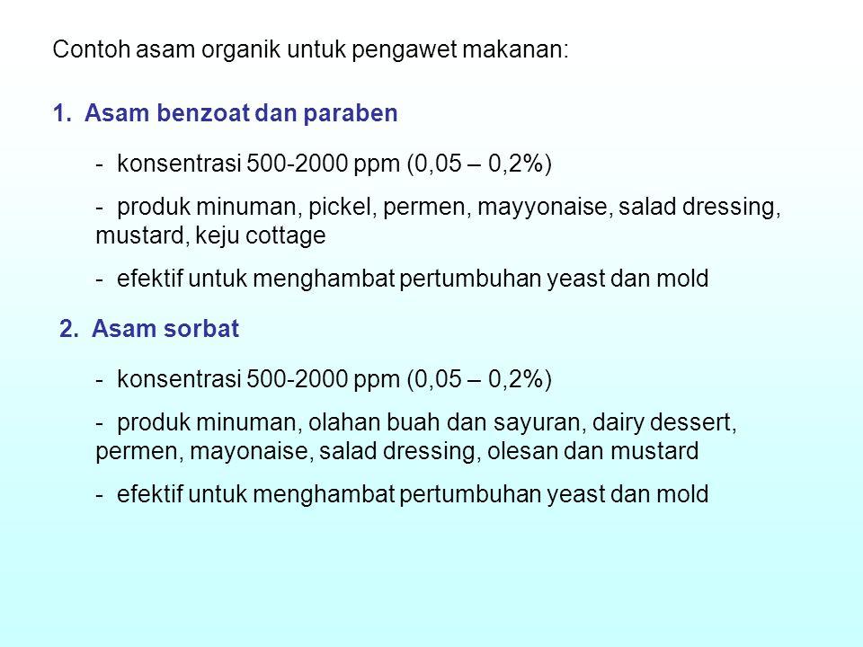 Contoh asam organik untuk pengawet makanan: