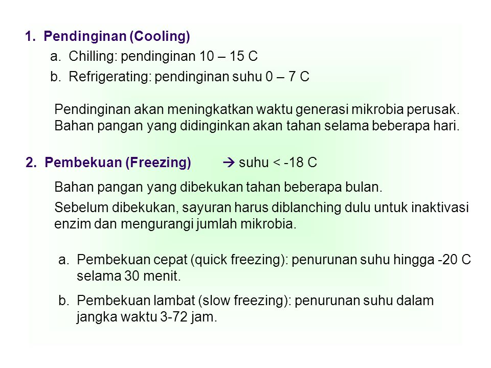 1. Pendinginan (Cooling)