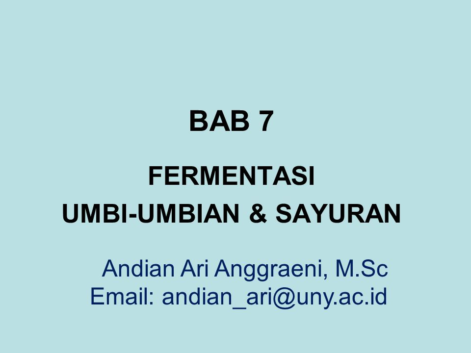 FERMENTASI UMBI-UMBIAN & SAYURAN