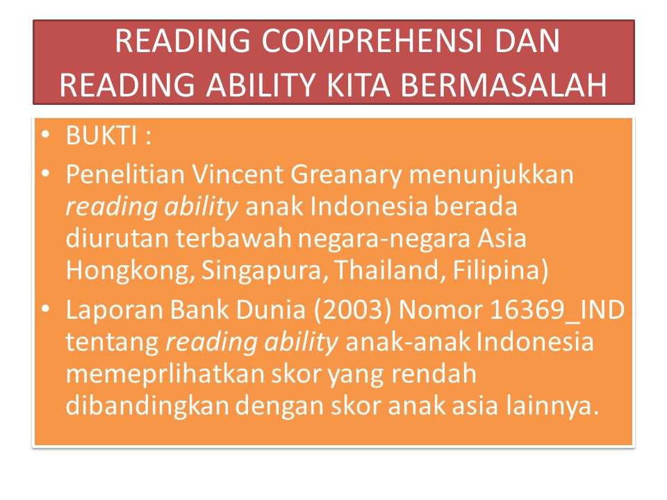 READING COMPREHENSI DAN READING ABILITY KITA BERMASALAH