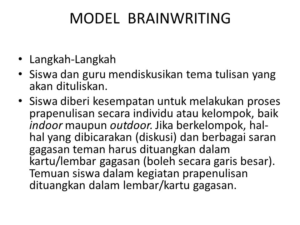 MODEL BRAINWRITING Langkah-Langkah