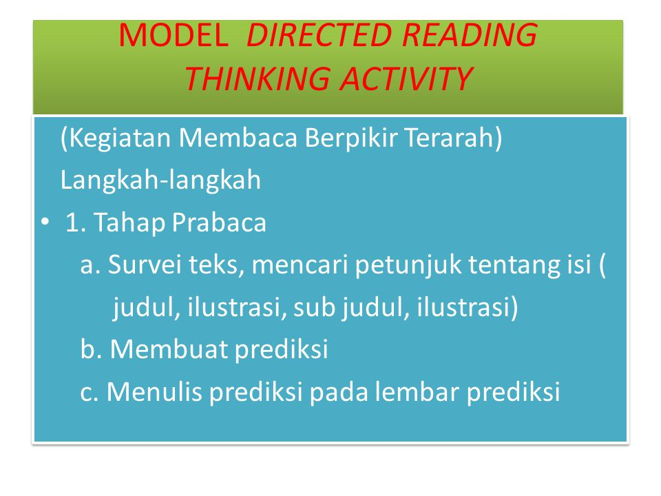 MODEL DIRECTED READING THINKING ACTIVITY Directed Reading Thinking Activity (DRTA