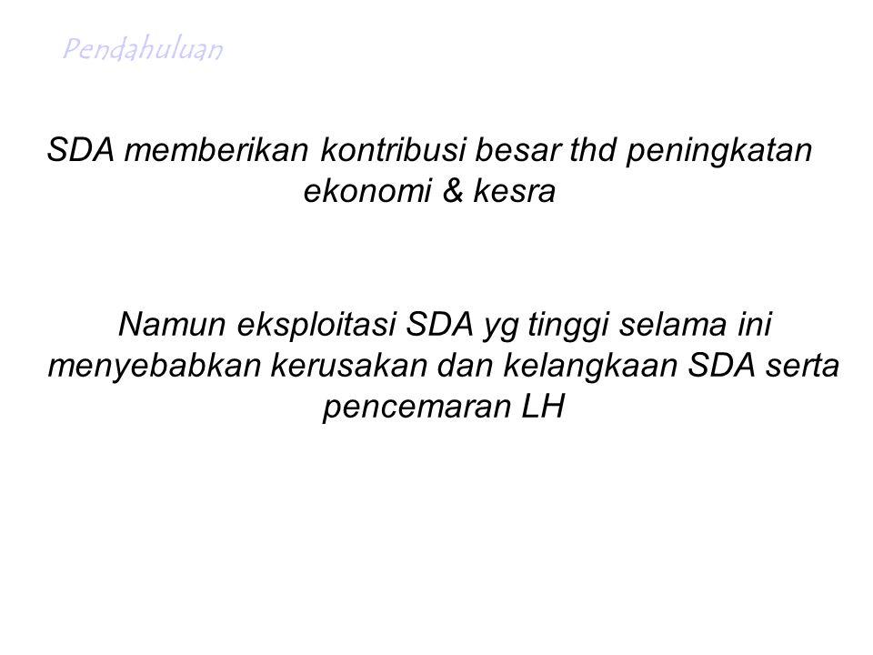 SDA memberikan kontribusi besar thd peningkatan ekonomi & kesra
