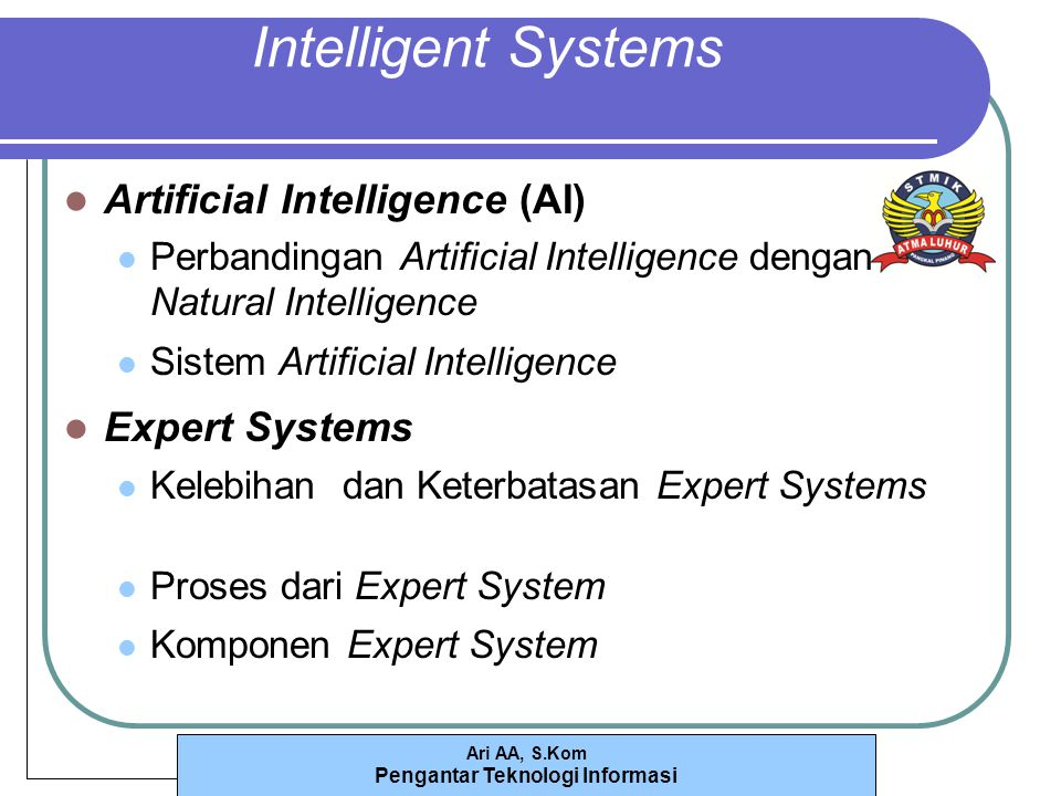 Intelligent Systems Artificial Intelligence (AI) Expert Systems