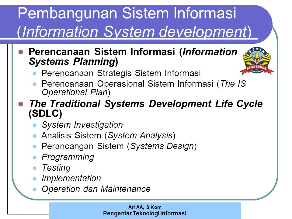 Pembangunan Sistem Informasi (Information System development)