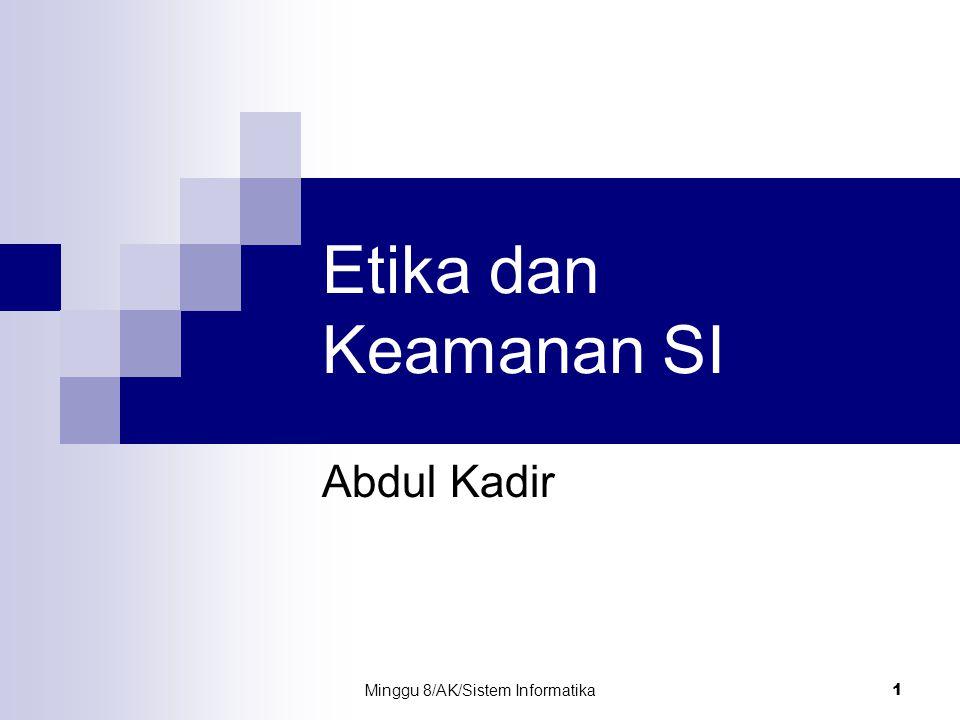 Minggu 8/AK/Sistem Informatika