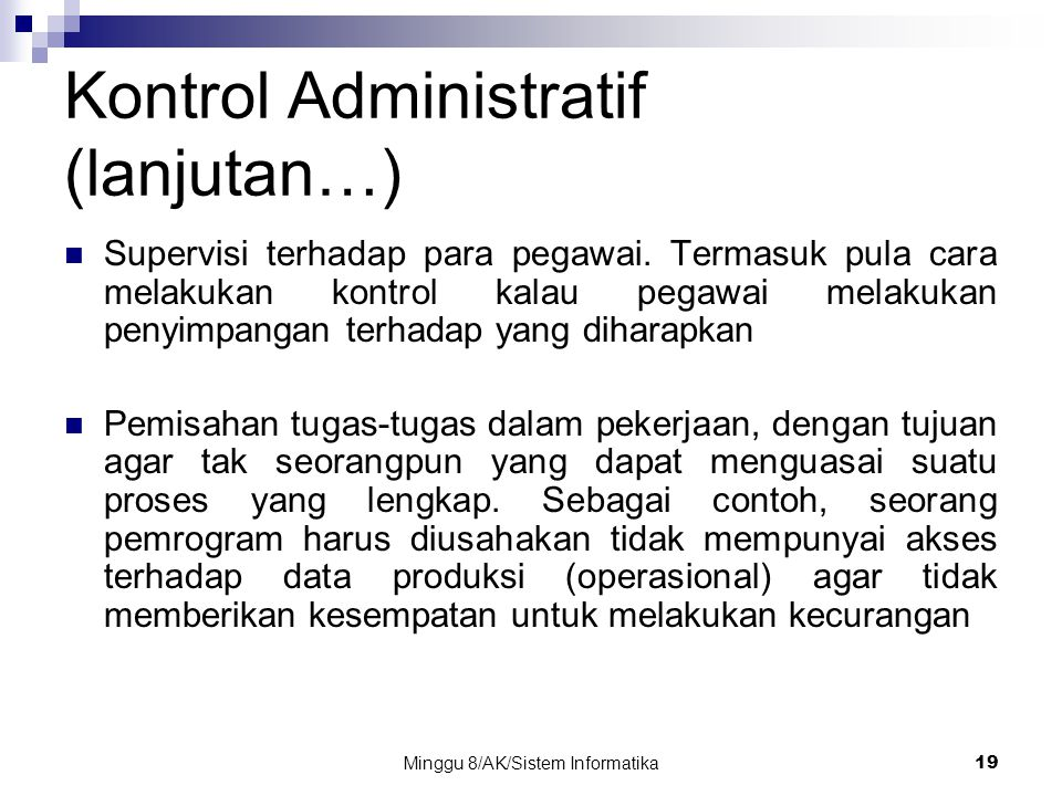 Kontrol Administratif (lanjutan…)