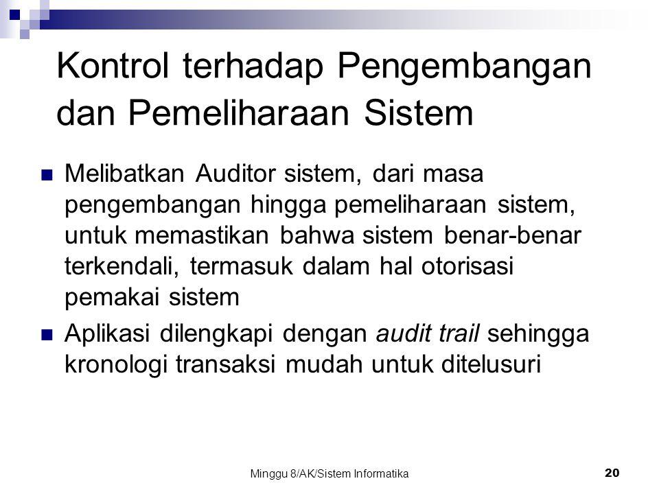 Kontrol terhadap Pengembangan dan Pemeliharaan Sistem
