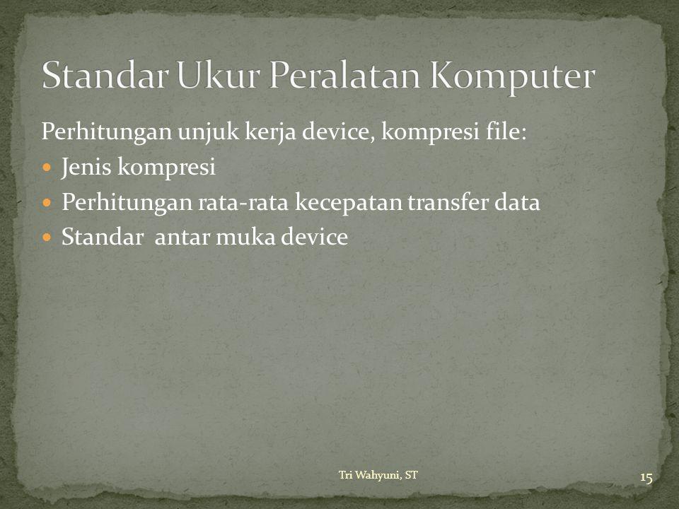 Standar Ukur Peralatan Komputer