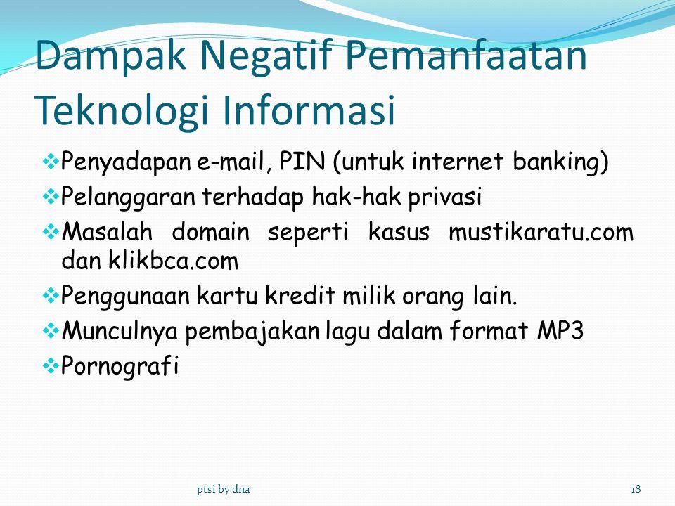 Dampak Negatif Pemanfaatan Teknologi Informasi