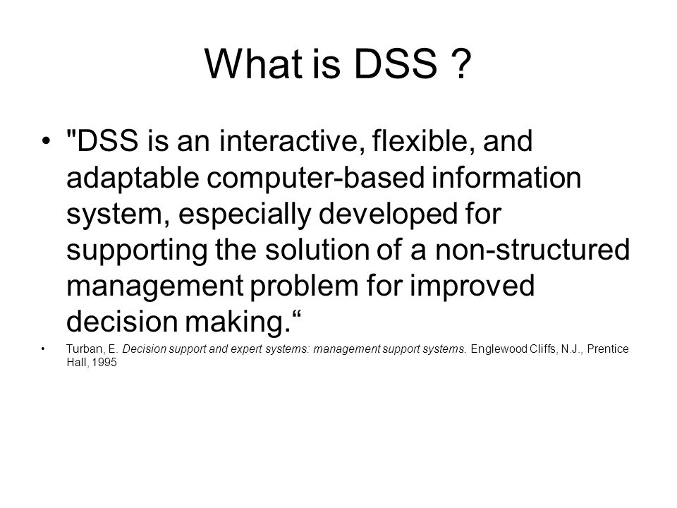 What is DSS