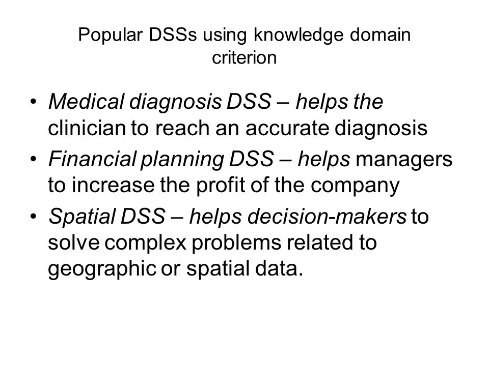 Popular DSSs using knowledge domain criterion