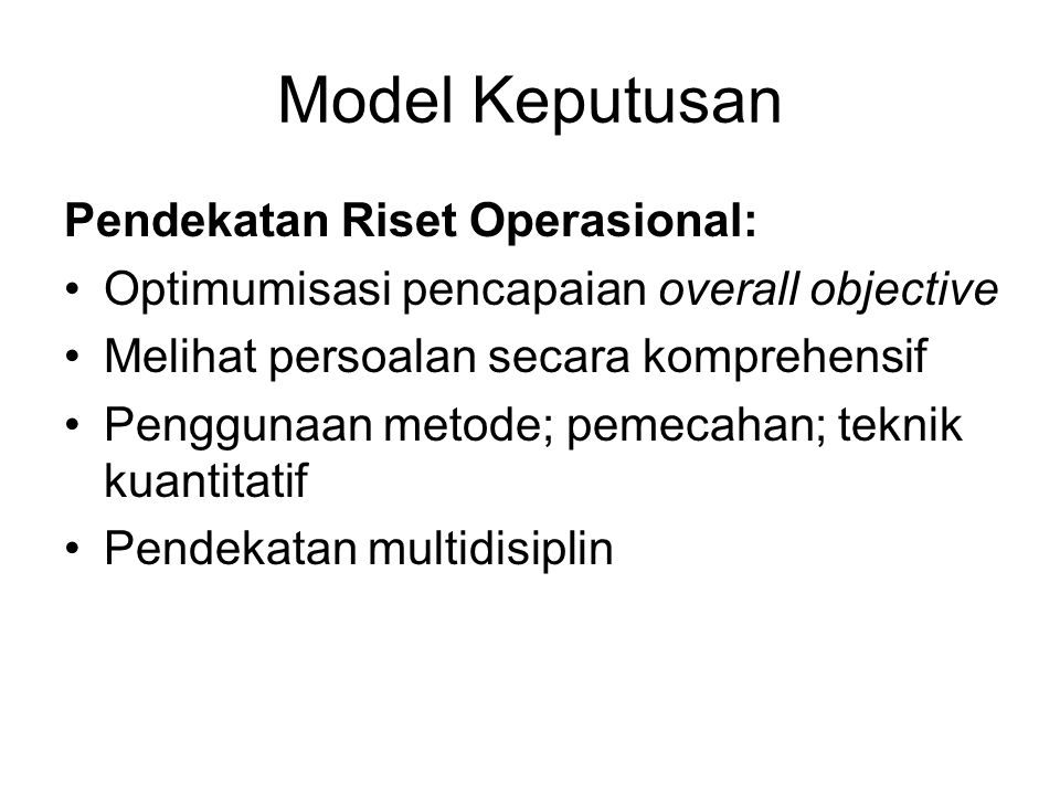 Model Keputusan Pendekatan Riset Operasional:
