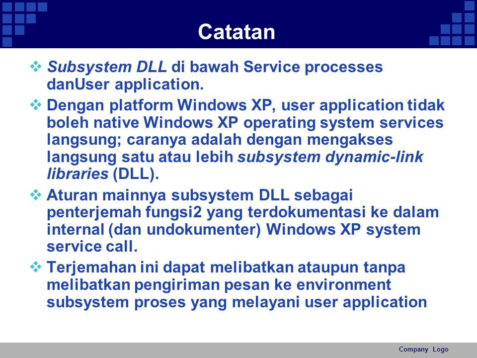 Catatan Subsystem DLL di bawah Service processes danUser application.
