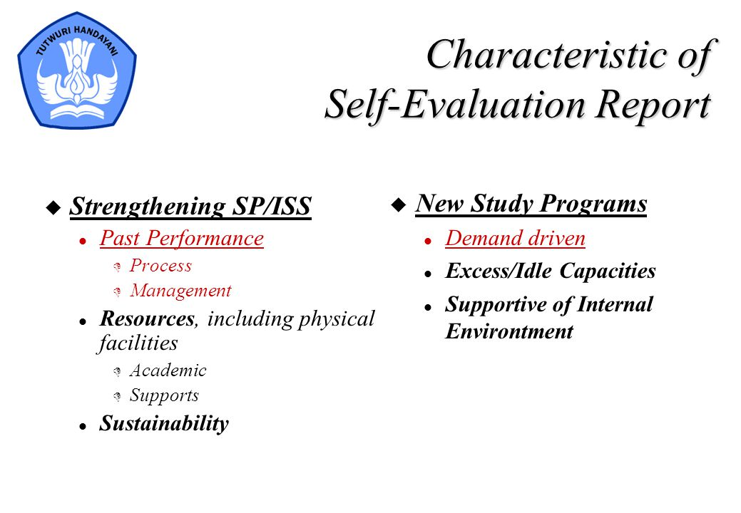 Characteristic of Self-Evaluation Report
