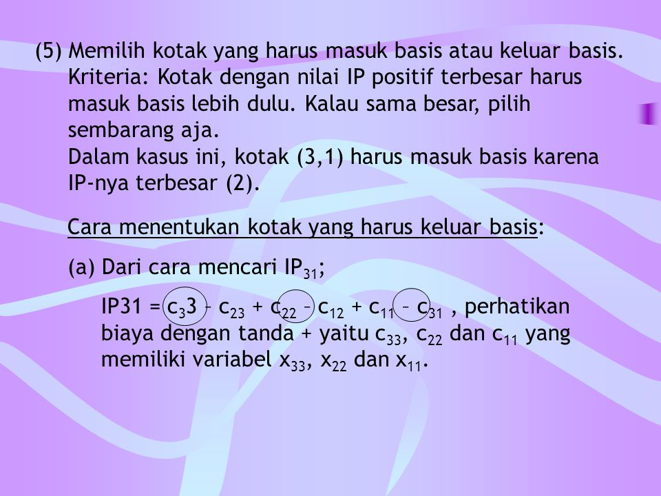 (5) Memilih kotak yang harus masuk basis atau keluar basis.
