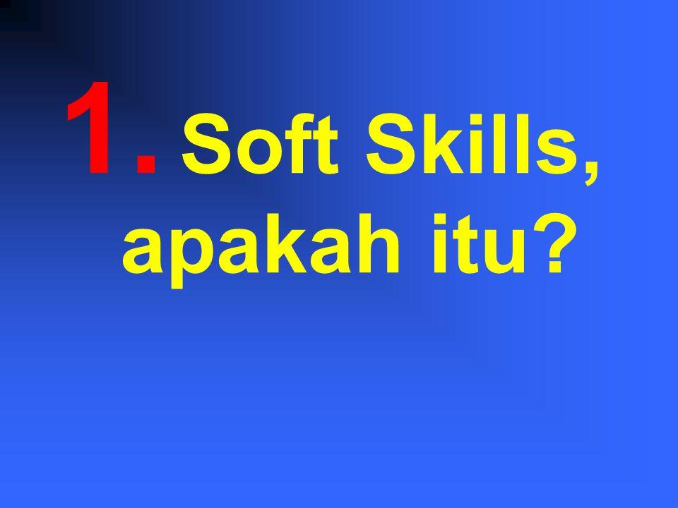 Soft Skills, apakah itu