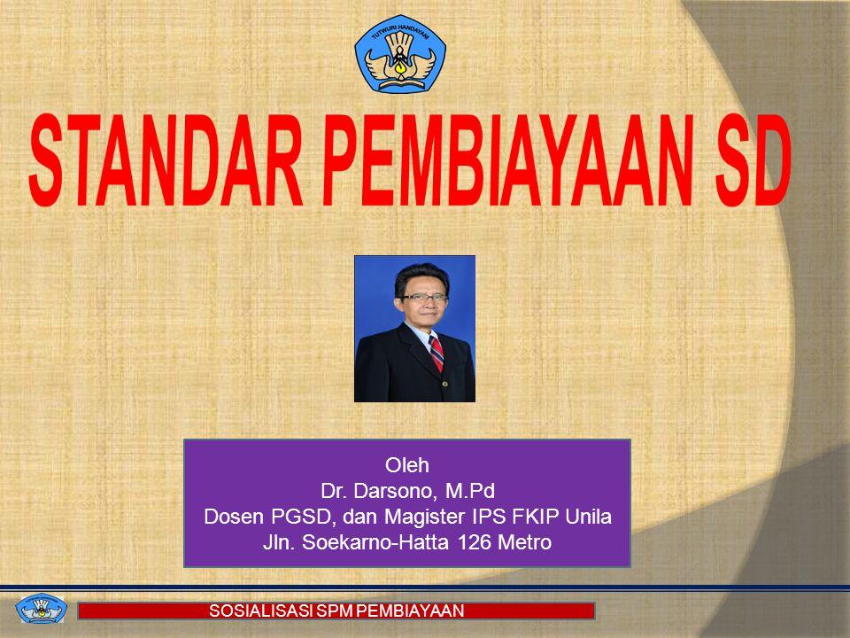 STANDAR PEMBIAYAAN SD Oleh Dr. Darsono, M.Pd