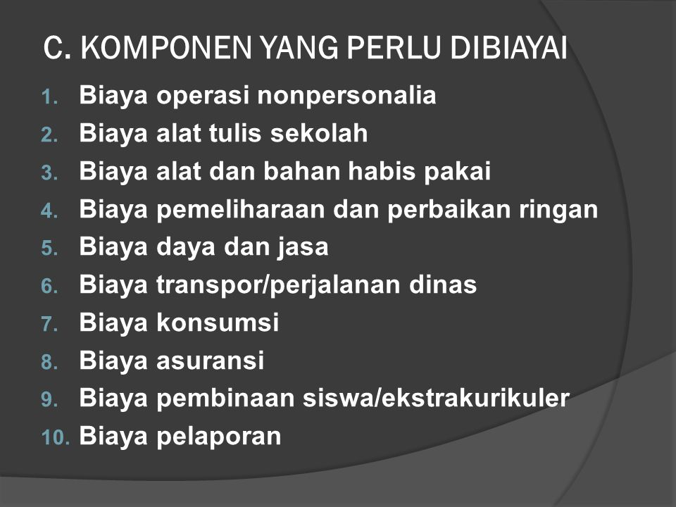 C. KOMPONEN YANG PERLU DIBIAYAI