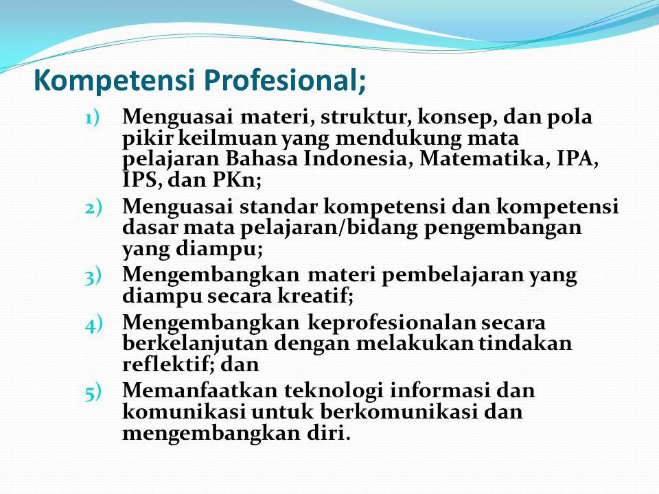 Kompetensi Profesional;