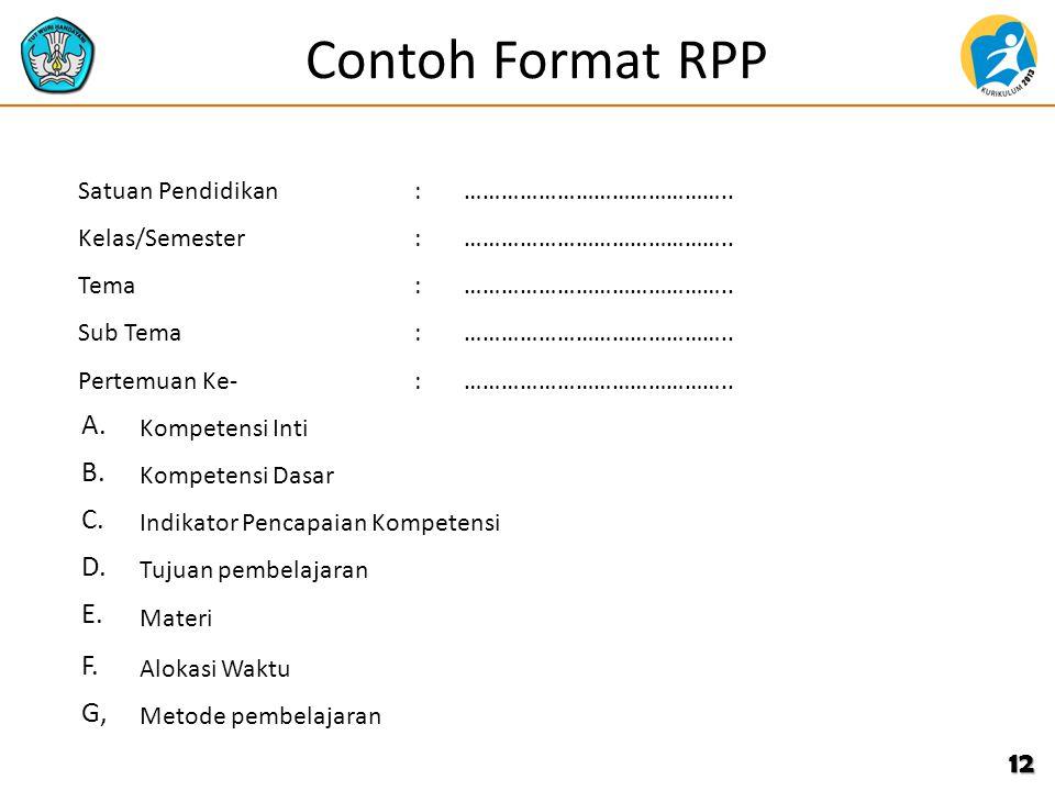 Contoh Format RPP A. B. C. D. E. F. G, Satuan Pendidikan :
