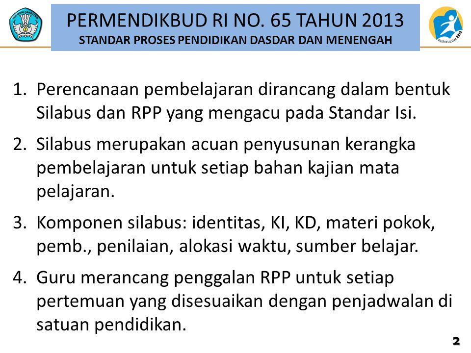 PERMENDIKBUD RI NO. 65 TAHUN 2013 STANDAR PROSES PENDIDIKAN DASDAR DAN MENENGAH