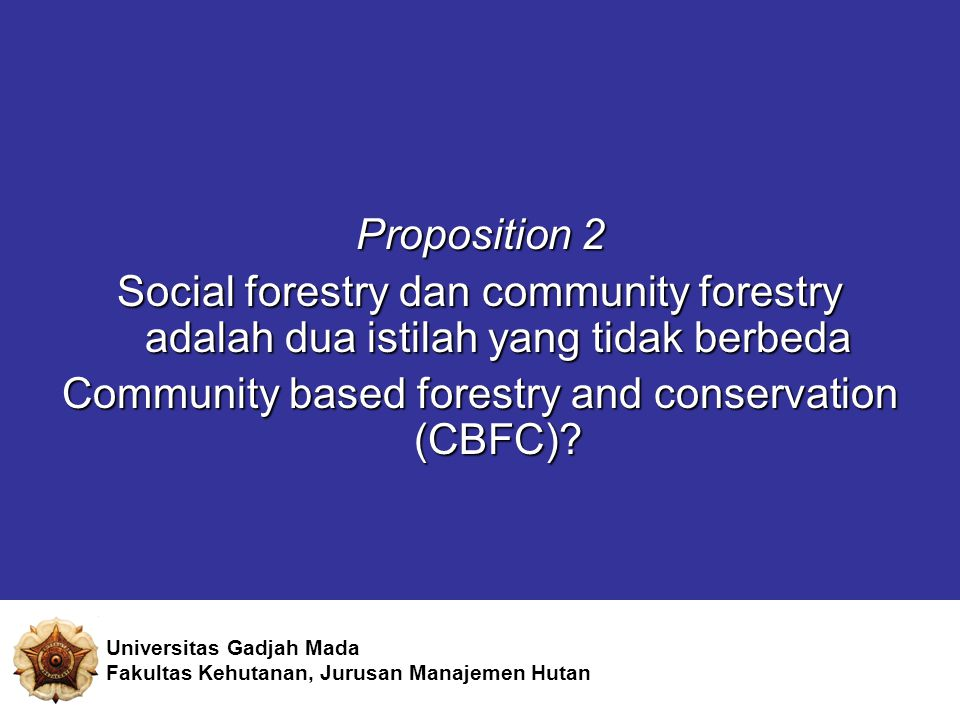Community based forestry and conservation (CBFC)