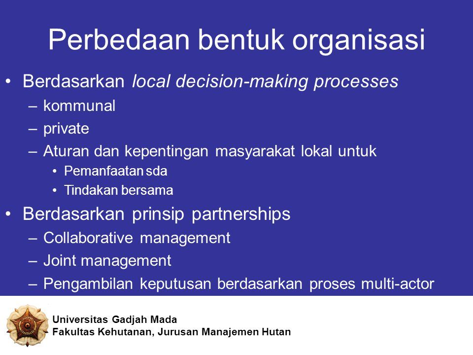 Perbedaan bentuk organisasi