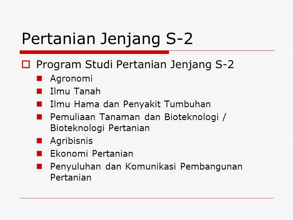 Pertanian Jenjang S-2 Program Studi Pertanian Jenjang S-2 Agronomi