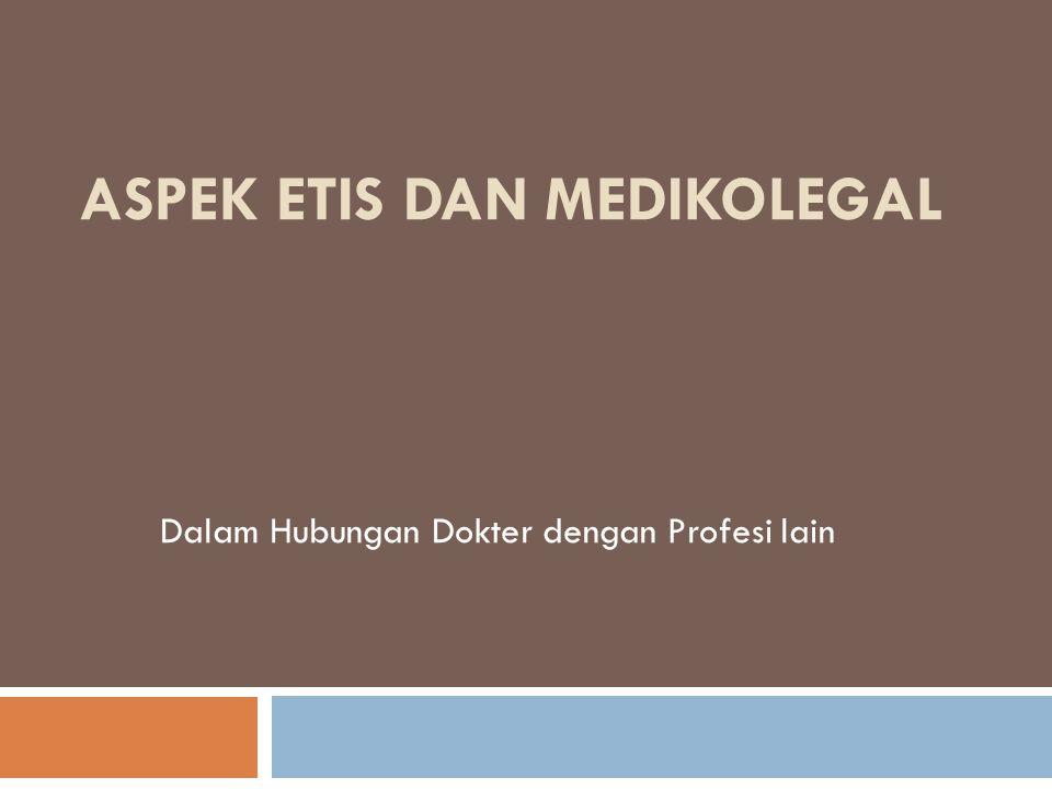 Aspek Etis dan Medikolegal