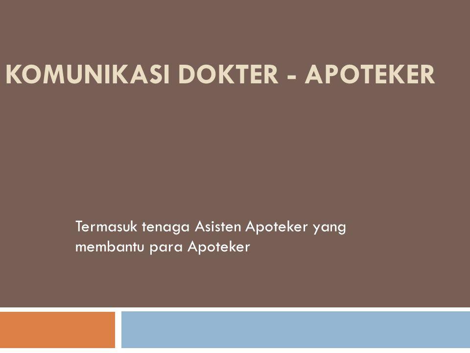 Komunikasi Dokter - Apoteker